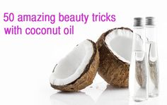 50 amazing beauty tricks with coconut oil... this site is really great for beauty tips and tricks!!!