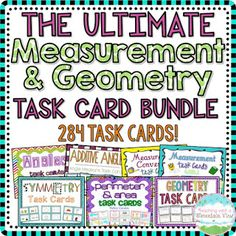 The ULTIMATE Measurement and Geometry Task Card Bundle.  Includes task cards for Angles, Additive Angles, Measurement, Measurement Conversion, Symmetry, Perimeter and Area, and Geometry Review.$