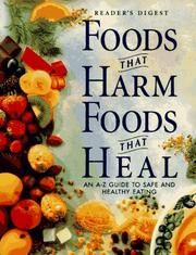 Cover of: Foods that harm, foods that heal by Reader's Digest