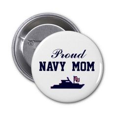 NAVY MOM BUTTON #ProudNavyMom #NavyMom  NavyMomShop.com