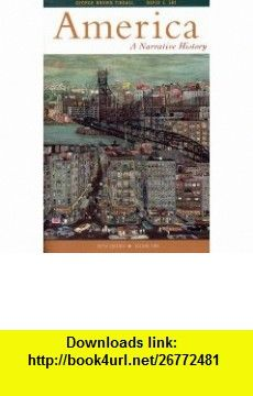 America A Narrative History, Fifth Edition, Volume 2 (9780393973495) George Tindall, David Shi, David Emory Shi, David E. Shi , ISBN-10: 0393973492  , ISBN-13: 978-0393973495 ,  , tutorials , pdf , ebook , torrent , downloads , rapidshare , filesonic , hotfile , megaupload , fileserve