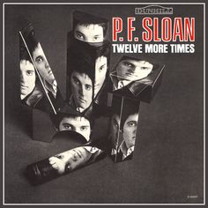 """""""Twelve More Times"""" (1966, Dunhill) by P. F. Sloan.  His second solo LP."""