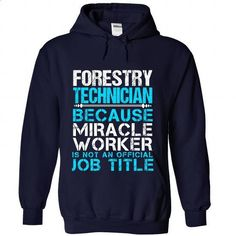 FORESTRY-TECHNICIAN - #t shirt company #short sleeve shirts. CHECK PRICE => https://www.sunfrog.com/No-Category/FORESTRY-TECHNICIAN-2532-NavyBlue-Hoodie.html?60505