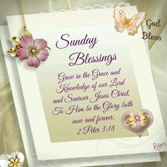 Sunday Blessings (2 Peter 3:18)