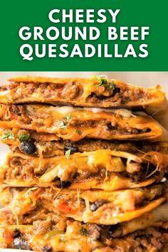 Healthy Dinner Recipes, Mexican Food Recipes, Ethnic Recipes, Easy Recipes, Ground Beef Quesadillas, Quick Ground Beef Recipes, Dinner For Two, Dinner Ideas, Quesadilla Recipes