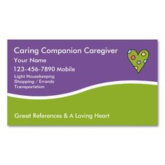 Caregiver Business Cards. This great business card design is available for customization. All text style, colors, sizes can be modified to fit your needs. Just click the image to learn more!