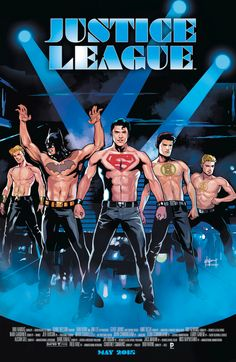"""These are the variant covers we deserve and need.   Here's The Justice League As The Cast Of """"Magic Mike"""""""