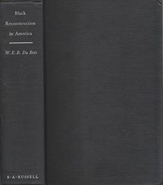 Black Reconstruction in America 1860-1880 by W E B Du Bois http://www.amazon.com/dp/B000O6LOWS/ref=cm_sw_r_pi_dp_tm15ub0J8EBY5