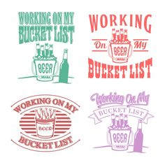 Working on my Bucket List - Beer Cuttable Design Cut File. Vector, Clipart, Digital Scrapbooking Download, Available in JPEG, PDF, EPS, DXF and SVG. Works with Cricut, Design Space,  Cuts A Lot, Make the Cut!, Inkscape, CorelDraw, Adobe Illustrator, Silhouette Cameo, Brother ScanNCut and other software.