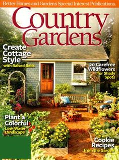 Create your own backyard retreat with Country Gardens magazine. With a Country Gardens magazine subscription, read features on the glorious gardens and discover all of the secrets on how you can create your own magnificent garden.
