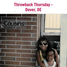 Throwback Thursday #family #cousins #DoverDE #dedivahdeals #throwbackthursday