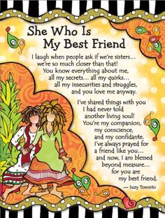 Blue Mountain Arts She Who is My Best Friend by Suzy Toronto Miniature Easel-Back Print with Magnet Special Friend Quotes, Friend Poems, Sister Quotes, Bff Quotes, Best Friend Quotes, Friendship Quotes, Qoutes, Lucky Quotes, Friend Sayings