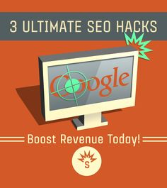 3 Ultimate SEO Hacks to Boost Revenue Today!