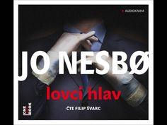 Jo Nesbø - Lovci hlav, Audiotéka.cz Ernest Hemingway, Cd Cover, Video Film, Spoken Word, Soundtrack, Itunes, Thriller, Roman, Movie Posters