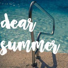 Dear Summer : A Love Letter.