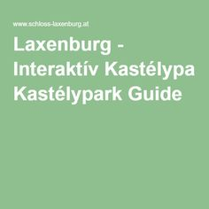 Laxenburg - Interaktív Kastélypark Guide