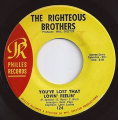 You've Lost That Lovin' Feelin' / Righteous Brothers / #1 on Billboard 1965