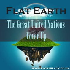 Flat Earth - conspiracy                                                                                                                                                      More