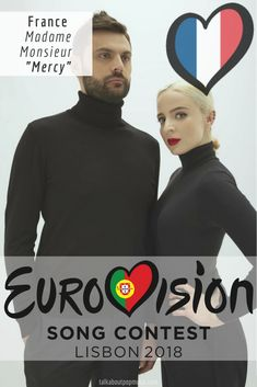 EUROVISION SONG CONTEST 2018: FRANCE - 'Mercy' By Madame Monsieur All Kinds Of Everything, French Pop, France, Madame, Pop Music, Trivia, Musicals, Portugal, Blogging