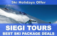 Siegi Tours Ski Holiday Austria - Best vacation deals for ski hotel packages Ski Packages, Hotel Packages, Vacation Packages, Ski Vacation, Vacation Deals, Best Ski Resorts, Best Vacations, Family Ski Holidays, Tours Holidays