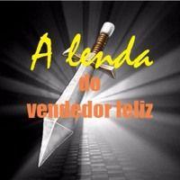 A Lenda Do Vendedor Feliz - Rádio Vendas Com Leandro Branquinho de leandrobranquinho na SoundCloud