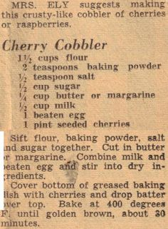 Recipe Clipping For Cherry Cobbler~ tasted more like a shortcake, needs more cherries Cherry Desserts, Cherry Recipes, Fruit Recipes, No Bake Desserts, Easy Desserts, Delicious Desserts, Dessert Recipes, Recipes With Fresh Cherries, Nutella Recipes