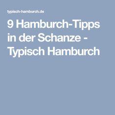 9 Hamburch-Tipps in der Schanze - Typisch Hamburch
