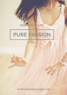 Minty House Blog : PURE PASSION MAGAZINE WIOSNA 2015