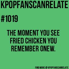I had chicken two days ago, and I though of Onew the whole time. XD #Shawol
