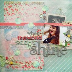 BC   Scrapbook Layout - When the World Seems to Shine