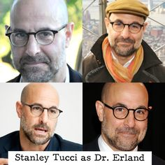 Stanley Tucci is my first choice for Dr Erland.  Stanley has been in many movies before and represents Dr Erland perfectly.  I would love to see Stanley playing Dr Erland in Cinder and Cress if there is a movie. (hopefully)