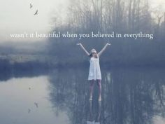 ..And everybody believed in you.  Innocence - Taylor Swift ♡