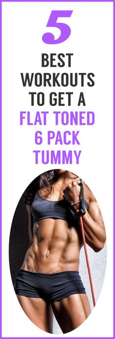The 5 best workouts to get a flat toned 6 pack tummy - DOUBLE THAT WEIGHT LOSS!