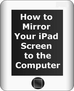 How to Mirror Your iPad Screen to the Computer. Great technology tip that will allow you to mirror your iPad screen to the computer so you can project it for your students!