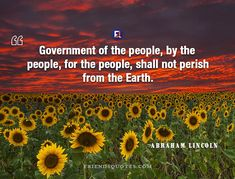 Abraham Lincoln Quote Government people people : Government of the people, by the people, for the people, shall not perish from the Earth. Shakespeare Quotes, William Shakespeare, Le Words, Abraham Lincoln Quotes, Marriage, Inspirational Quotes, Author, Earth, Popular