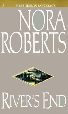 River's End by Nora Roberts, Click to Start Reading eBook, The #1 New York Times bestselling author of The Villa and Carolina Moon presents her most seductively