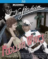 Foolish Wives (1922), black & white, 143 minutes, not rated, 												with The Man You Loved to Hate (1979), color and black & white, 90 ...