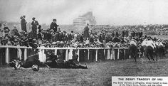 Emily Wilding Davison, an activist who fought for women's suffrage, steps out in front of the King's horse at the 1913 derby. She died from her injuries four days later. It has been suggested that she only intended to disturb the race rather than actually commit suicide.