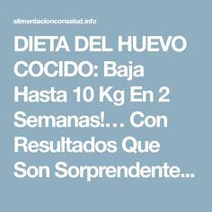 DIETA DEL HUEVO COCIDO: Baja Hasta 10 Kg En 2 Semanas!… Con Resultados Que Son Sorprendentes. - Alimentación con Salud