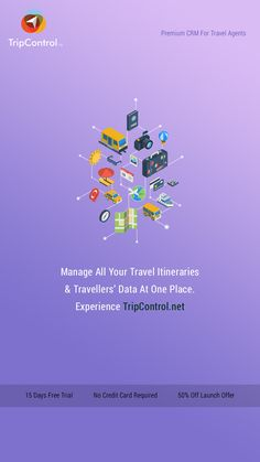 Manage All Your Travel Itineraries & Travellers' Data At One Place..!! Experience TripControl.net 15 Days Free Trial No Credit Card Required 50% Off Launch Offer