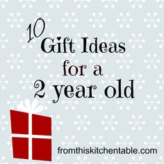Great ideas for birthday gifts! | 10 Gift Ideas for a 2 Year Old. Fun ideas any child would love!