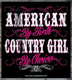 Country Girl Store is the online source for Country Girl Accessories. Country Girl Bags, Hats, Perfume, etc. Country Girl Life, Cute N Country, Country Women, Country Music, Thats The Way, That Way, Country Song Quotes, Southern Quotes, Southern Pride