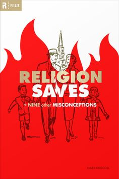 Religion Saves + Nine Other Misconceptions by Mark Driscoll