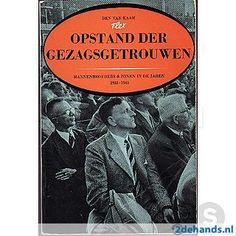 Ben van Kaam, Opstand der Gezagsgetrouwen. Mannenbroeders & zonen in de jaren 1938 - 1945. Te koop via www.marktplaats.nl, vraagprijs 5 euro.