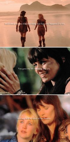"""Listen to me. A lot has happened to us over the past year, and there were times when we were both very confused. I want you to know that I still think you are the best thing that has ever happened to me. You gave my life meaning and joy, and you will be a part of me forever.""  #xena"