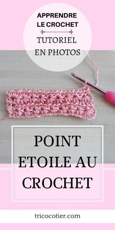 Comment faire le point étoile au crochet ? (tuto) - Aglaé Laser - Tricot crochet modèles gratuits Crochet Tutu, Pull Crochet, Crochet Bracelet, Sewing Projects, Blog, Diy, Laser, Photos, Pictures