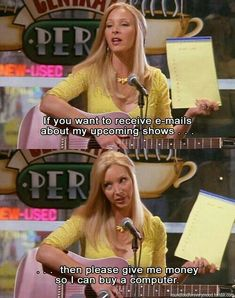"19 Pictures That Prove Phoebe Buffay Was The Best Character On ""Friends"" If you want to receive emails about my upcoming shows then please give me money so I can buy a computer. Serie Friends, Friends Moments, Friends Tv Show, Friends Forever, Friends Episodes, 3 Friends, Phoebe Buffay, Monica Rachel, Citations Film"