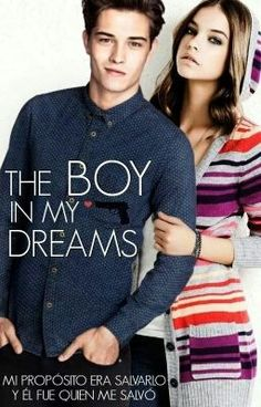 """Deberías leer """" The boy in my dreams """" en #Wattpad #fantasía"""
