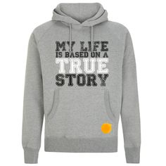 Based on a true story hoodie #hoodies #Fashion Storymood  MY LIFE IS BASED ON A TRUE STORY men's pullover hooded sweatshirt  80% Combed Cotton 20% Polyester 320g / 9.6oz. Fashion Story, New Fashion, Hooded Sweatshirts, Hoodies, True Stories, My Life, Pullover, Stylish, Cotton
