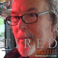 Have you heard 'TIRED (D Euzet 1175)' by @DidierEuzet on #SoundCloud? #np https://soundcloud.com/deuzet/tired-d-euzet-1175